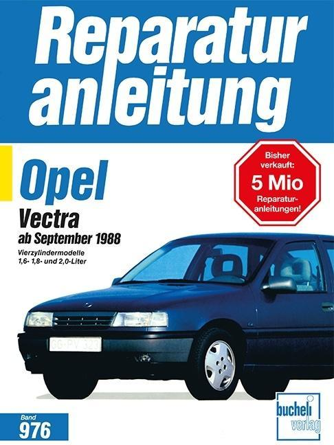 Opel Vectra ab September 1988 als Buch