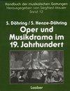 Oper und Musikdrama im 19. Jahrhundert