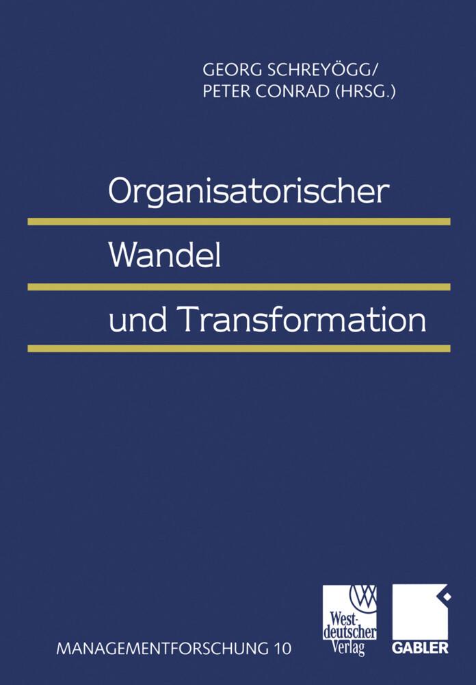 Organisatorischer Wandel und Transformation als Buch