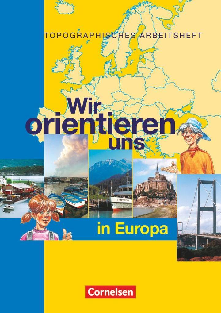 Wir orientieren uns in der Welt 2. Arbeitsheft. Wir orientieren uns in Europa als Buch