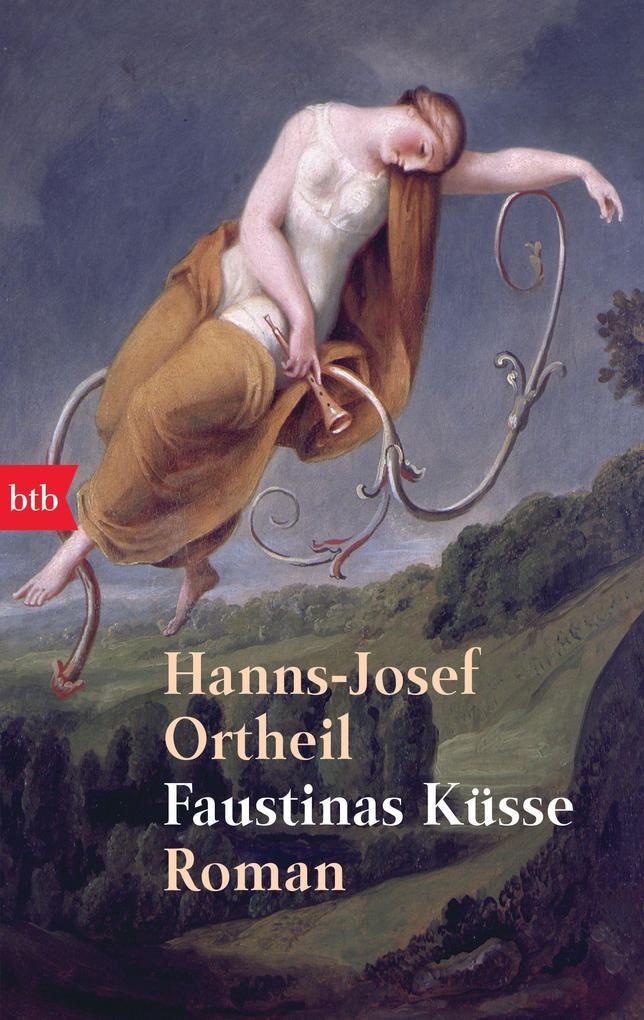 Faustinas Küsse als Taschenbuch