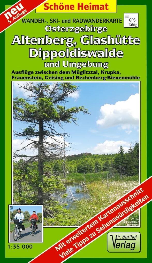 Osterzgebirge. Altenberg, Glashütte, Dippoldiswalde und Umgebung 1 : 35 000. Wander-, Ski- und Radwanderkarte als Buch