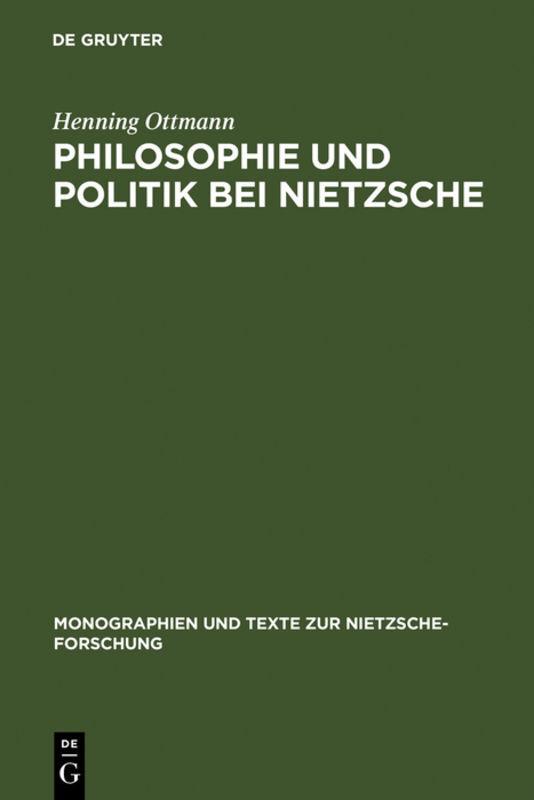 Philosophie und Politik bei Nietzsche als Buch (gebunden)