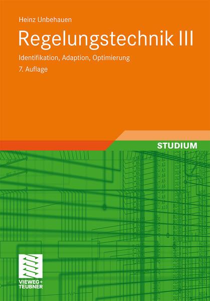 Regelungstechnik III als Buch von Heinz Unbehauen
