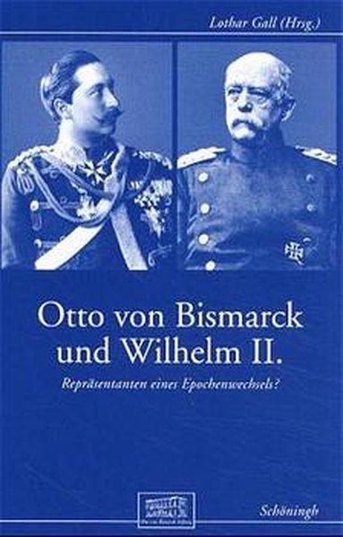 Otto von Bismarck und Wilhelm II als Buch