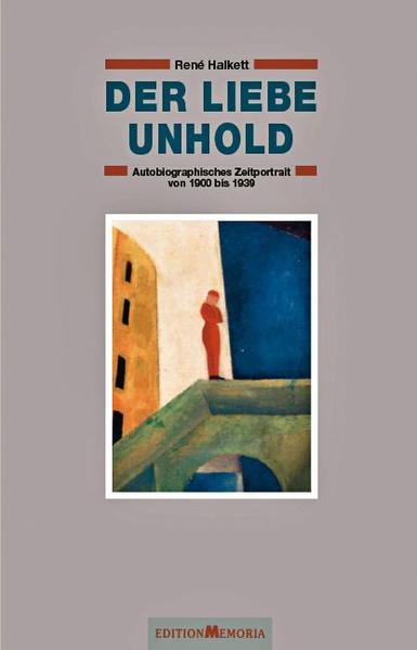 Der liebe Unhold als Buch von René Halkett