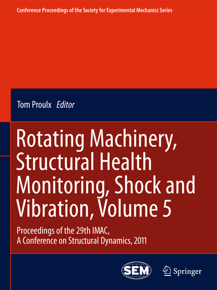 Rotating Machinery, Structural Health Monitoring, Shock and Vibration, Volume 5 als Buch von