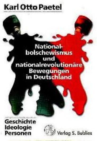 Nationalbolschewismus und nationalrevolutionäre Bewegungen in Deutschland als Buch