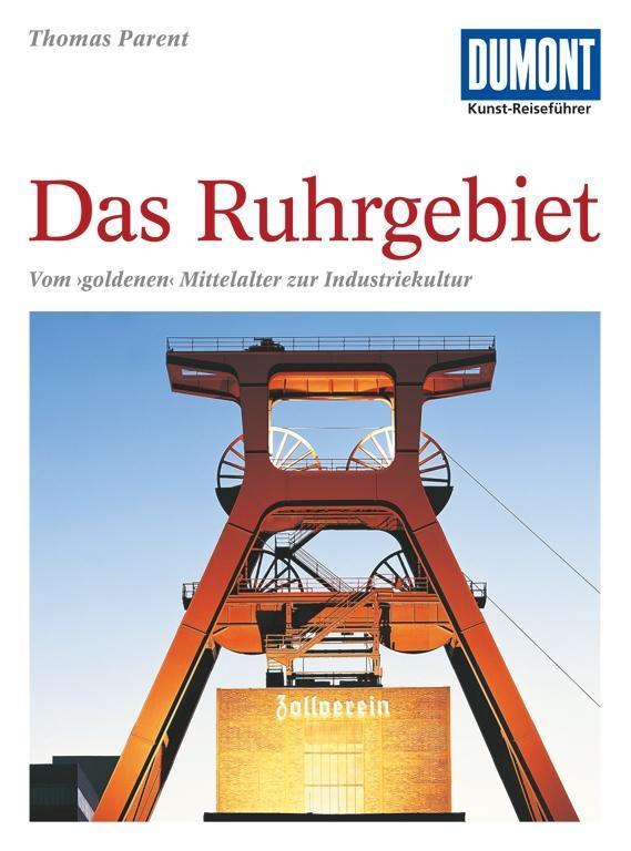 DuMont Kunst-Reiseführer Ruhrgebiet als Buch