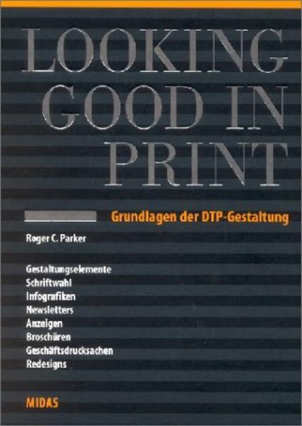Looking Good in Print als Buch