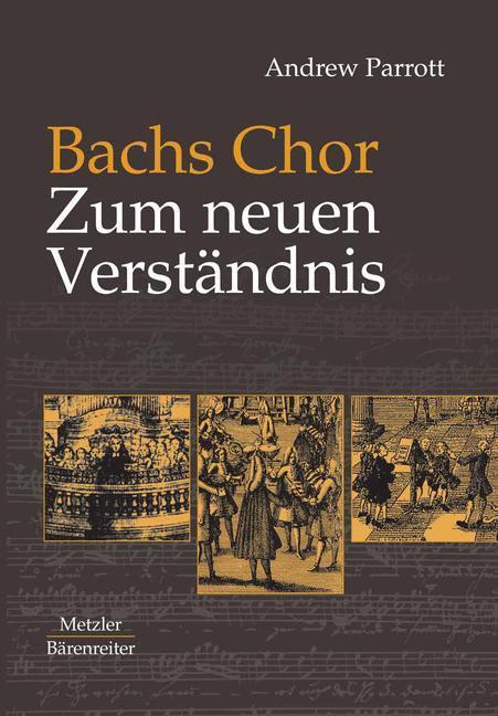 Bachs Chor. Zum neuen Verständnis als Buch