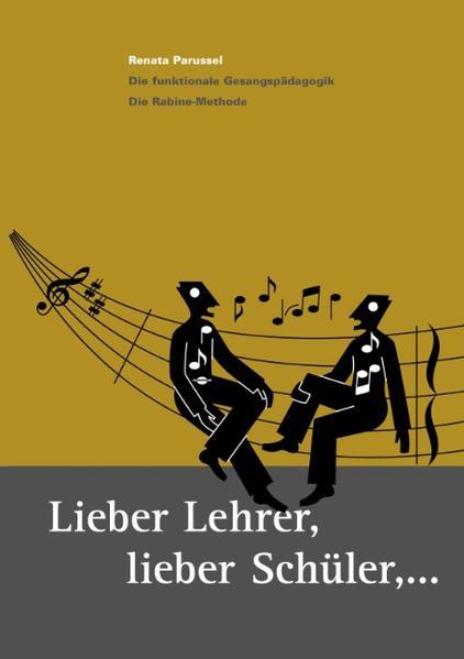 Lieber Lehrer, Lieber Schüler als Buch von Renata Parussel