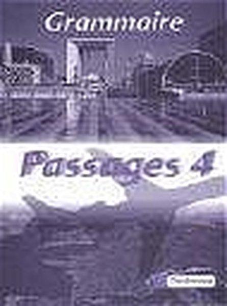 Passages 4. Grammatisches Beiheft als Buch