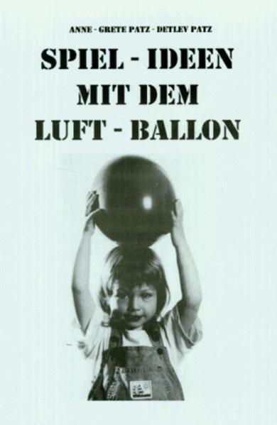 Spiel-Ideen mit dem Luftballon als Buch