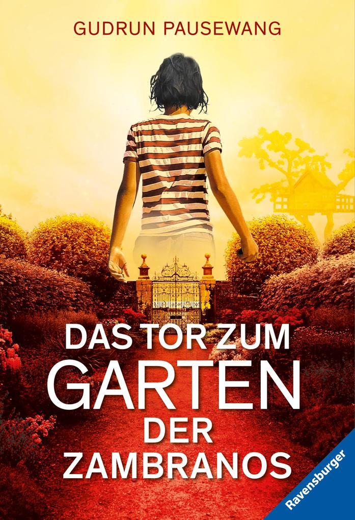 Das Tor zum Garten der Zambranos als Taschenbuch