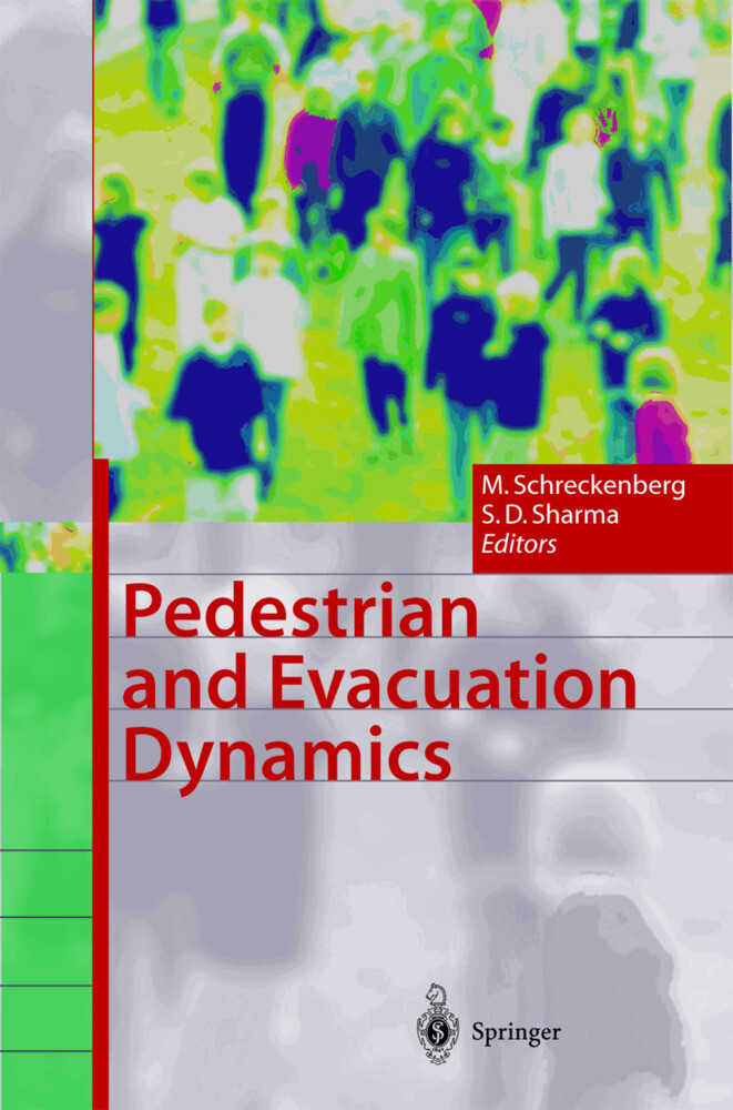 Pedestrian and Evacuation Dynamics als Buch