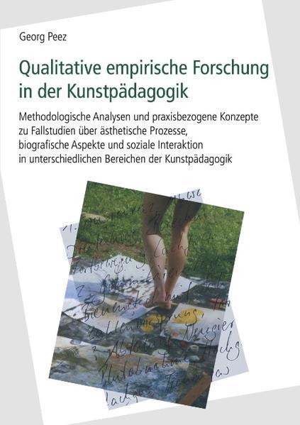 Qualitative empirische Forschung in der Kunstpädagogik als Buch