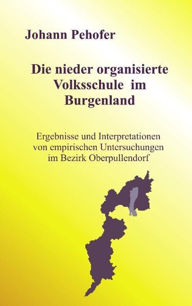 Die nieder organisierte Volksschule im Burgenland als Buch