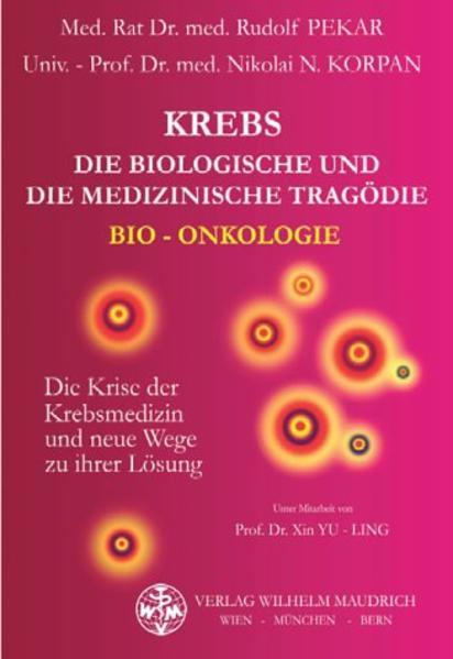 Krebs. Die biologische und die medizinische Tragödie als Buch