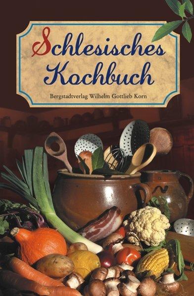 Schlesisches Kochbuch / Schlesisches Himmelreich als Buch