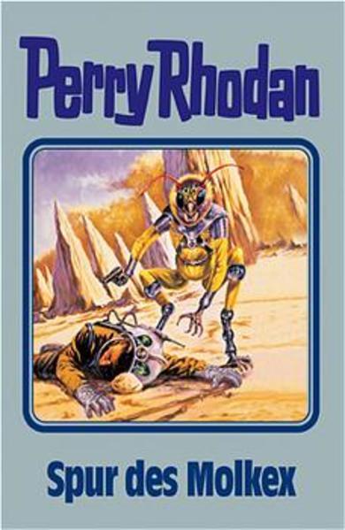 Perry Rhodan 79. Spur des Molkex als Buch
