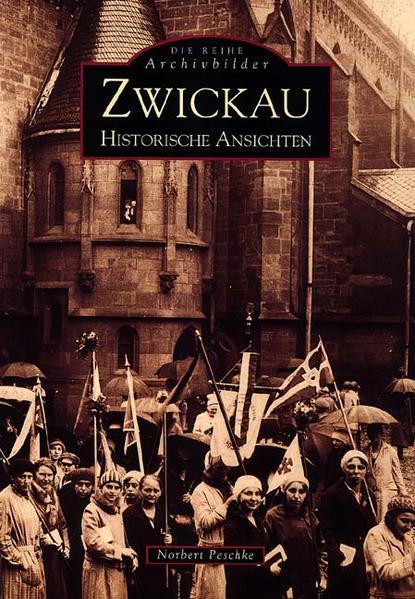 Zwickau. Historische Ansichten als Buch von Nor...