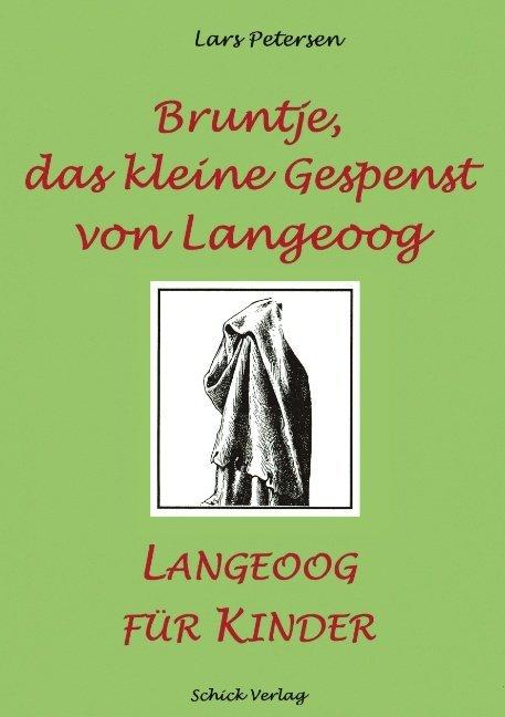 Bruntje, das kleine Gespenst von Langeoog als Buch