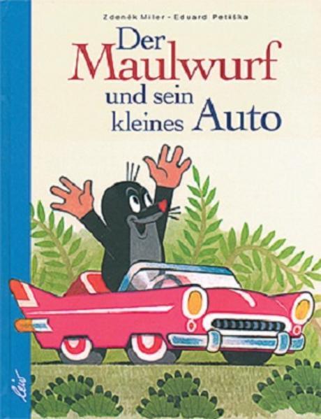 Der Maulwurf und sein kleines Auto als Buch