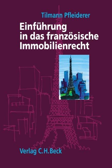 Einführung in das französische Immobilienrecht als Buch