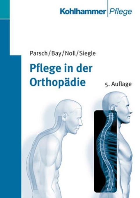 Pflege in der Orthopädie als Buch