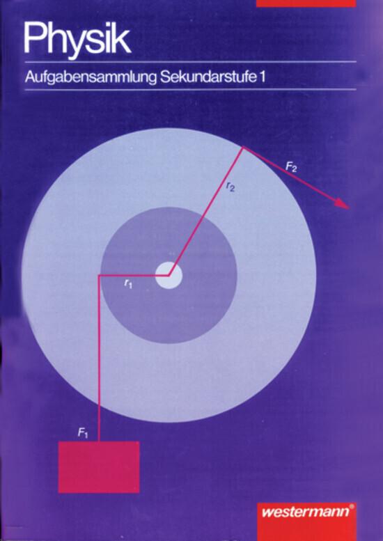 Physik. Aufgabensammlung Sekundarstufe I als Buch
