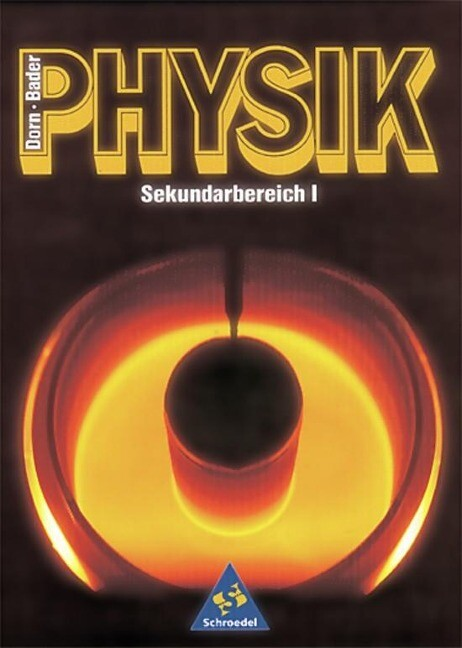 Dorn-Bader Physik. Sekundarbereich I. Schülerband. Neubearbeitung als Buch
