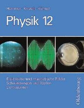 Physik 12. Grundkurse. Neubearbeitung. RSR als Buch