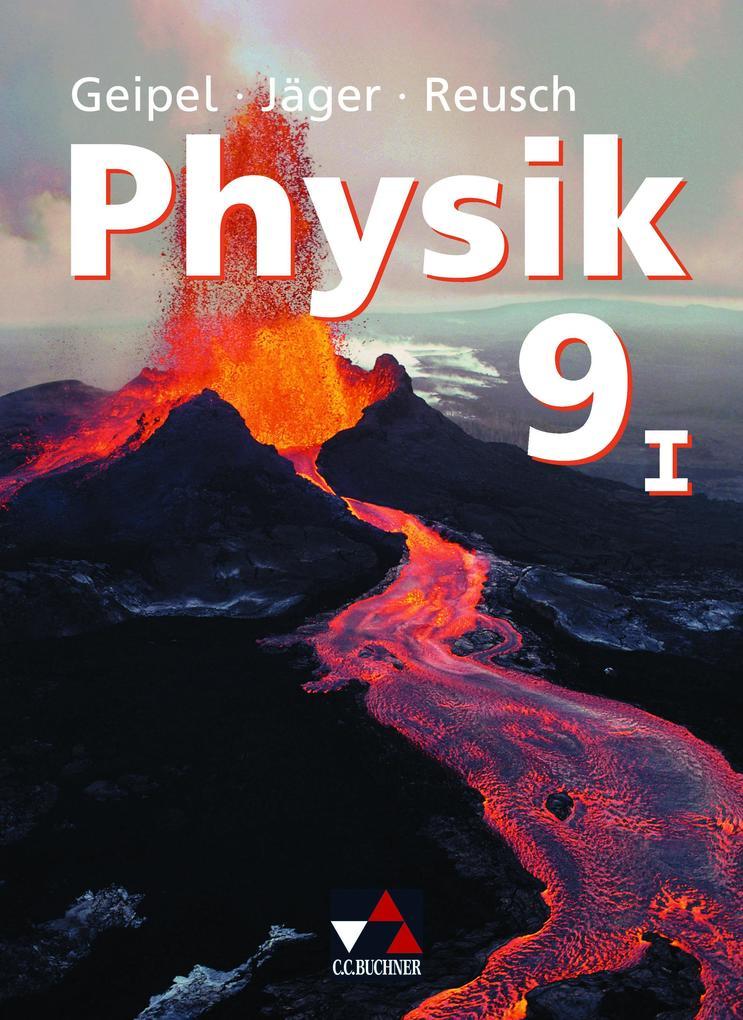 Physik 9/1. Neu. Bayern als Buch (gebunden)