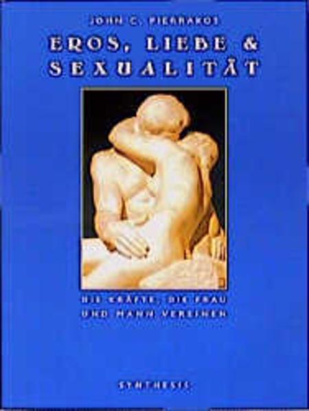 Eros, Liebe und Sexualität als Buch
