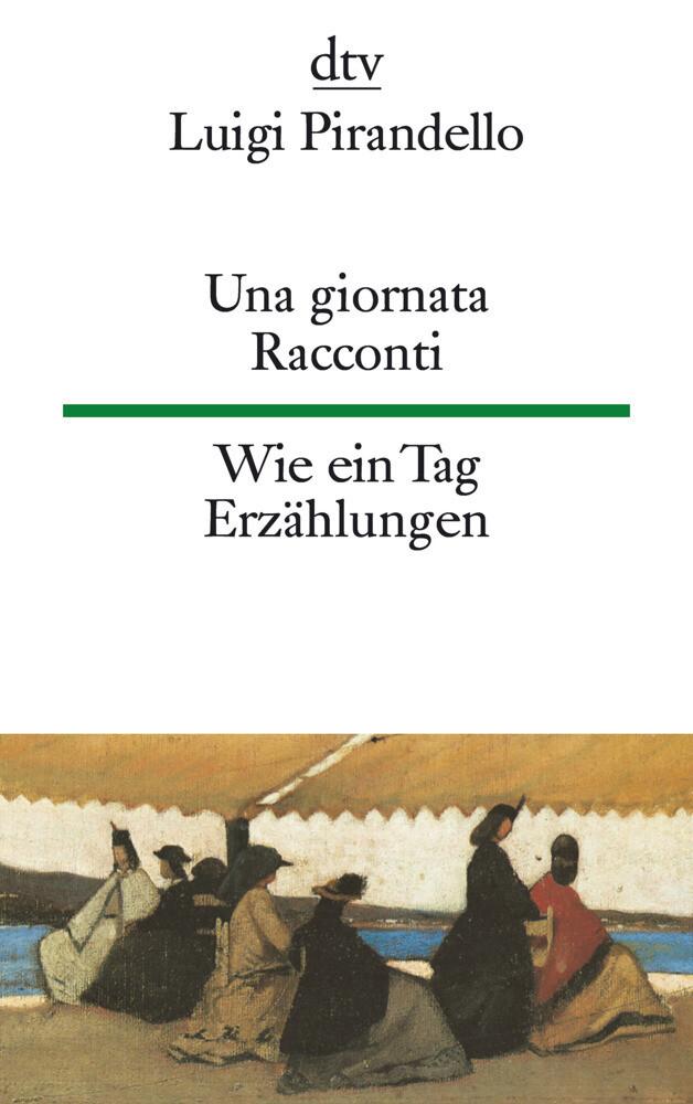 Una giornata. Racconti / Wie ein Tag. Erzählungen als Taschenbuch