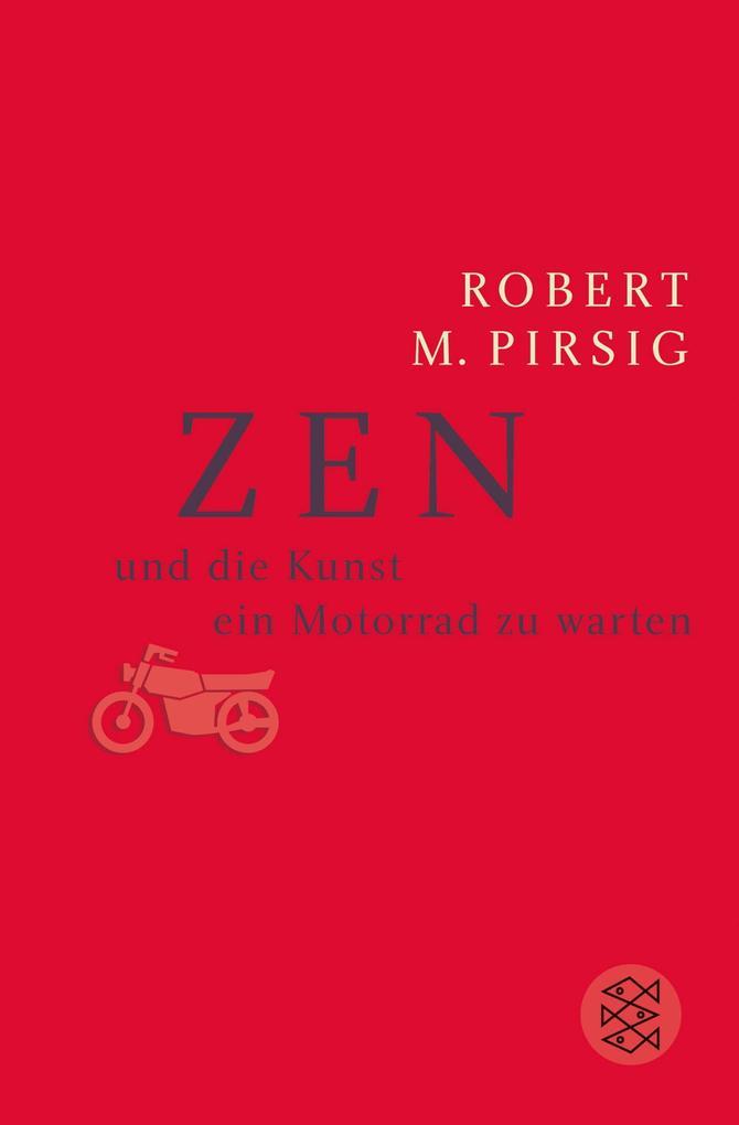 Zen und die Kunst ein Motorrad zu warten als Taschenbuch