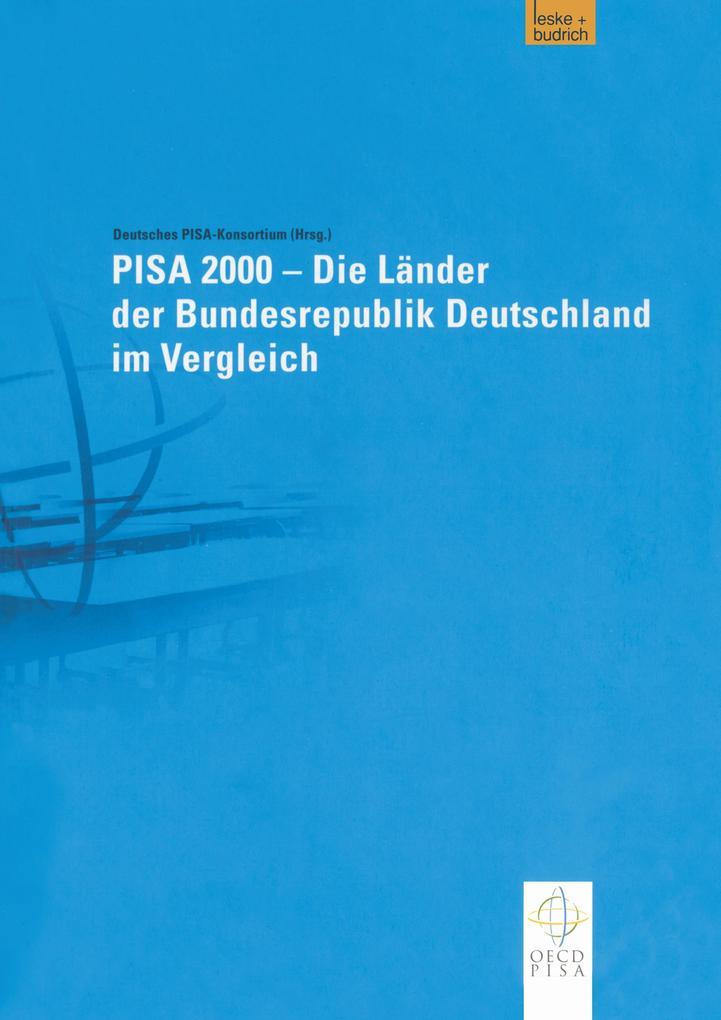 PISA 2000 - Die Länder der Bundesrepublik Deutschland im Vergleich als Buch