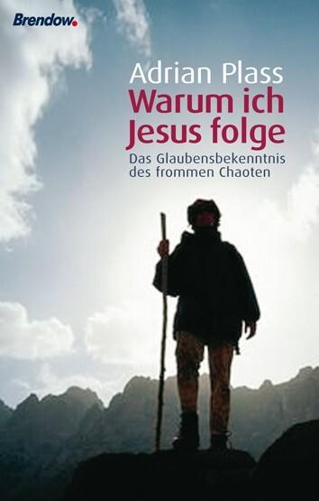 Warum ich Jesus folge als Buch