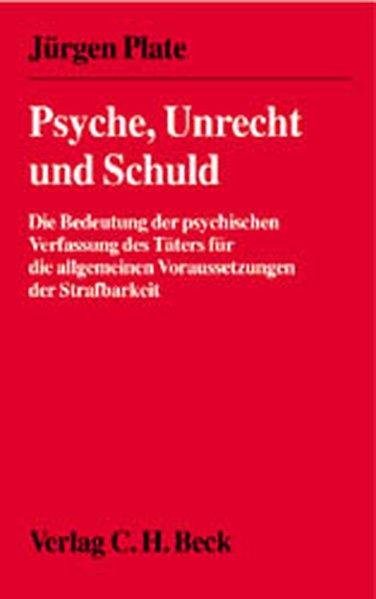 Psyche, Unrecht und Schuld als Buch