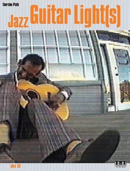 Jazz Guitar Light(s). Mit CD als Buch