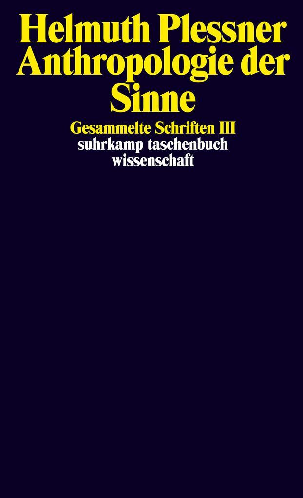 Gesammelte Schriften 3. Anthropologie der Sinne als Taschenbuch