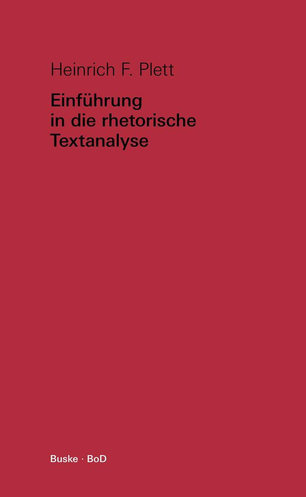 Einführung in die rhetorische Textanalyse als Buch