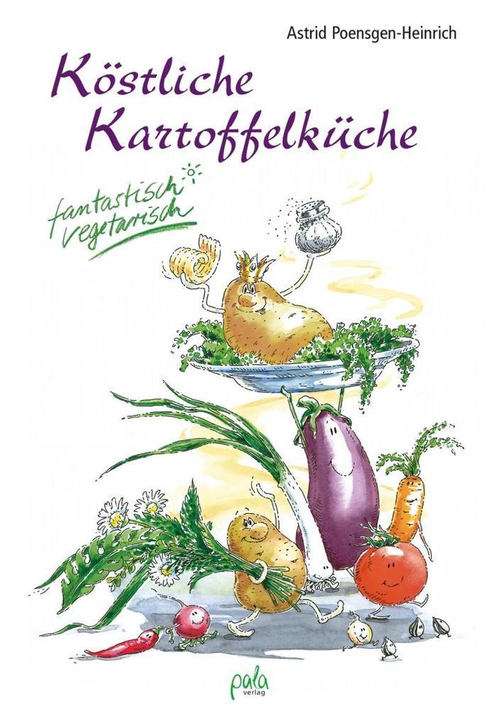 Köstliche Kartoffelküche als Buch