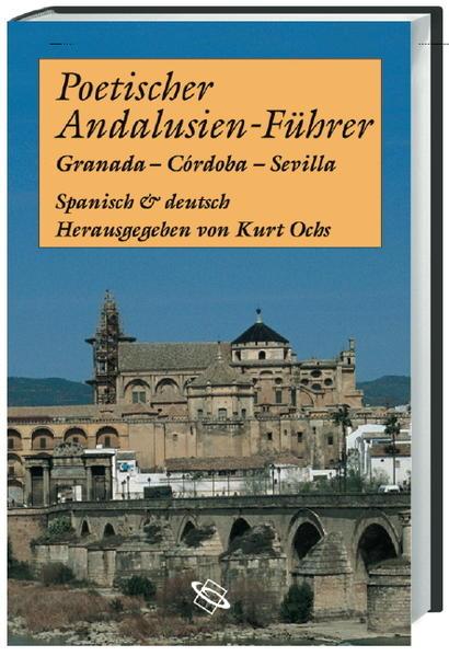 Poetischer Andalusien-Führer als Buch
