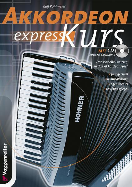 Akkordeon-Express-Kurs. Inkl. CD als Buch