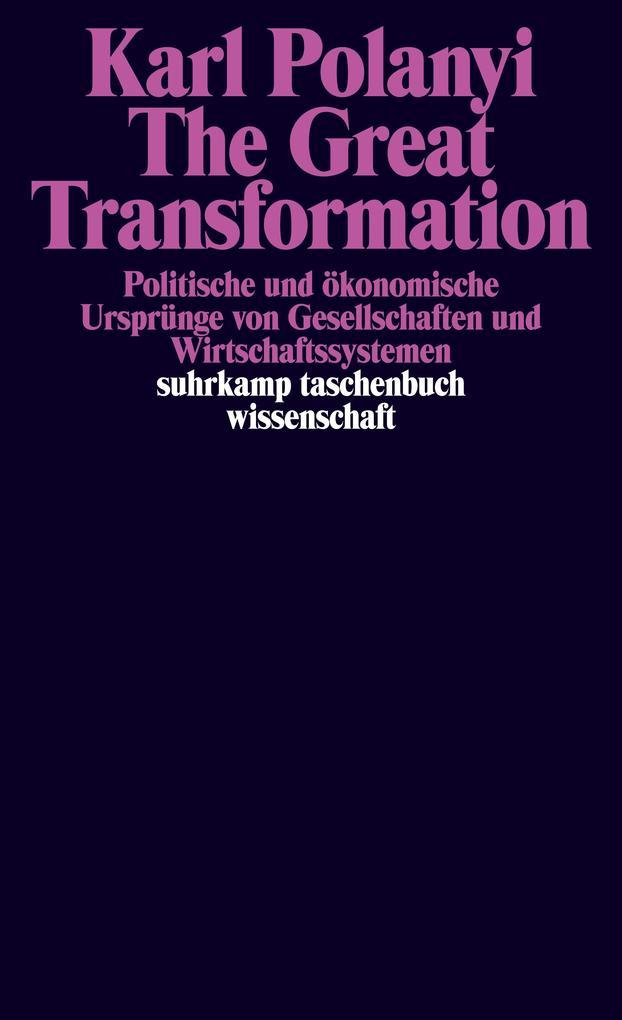 The Great Transformation als Taschenbuch von Karl Polanyi