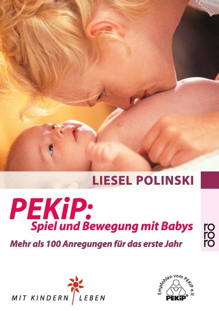 PEKiP: Spiel und Bewegung mit Babys als Taschenbuch
