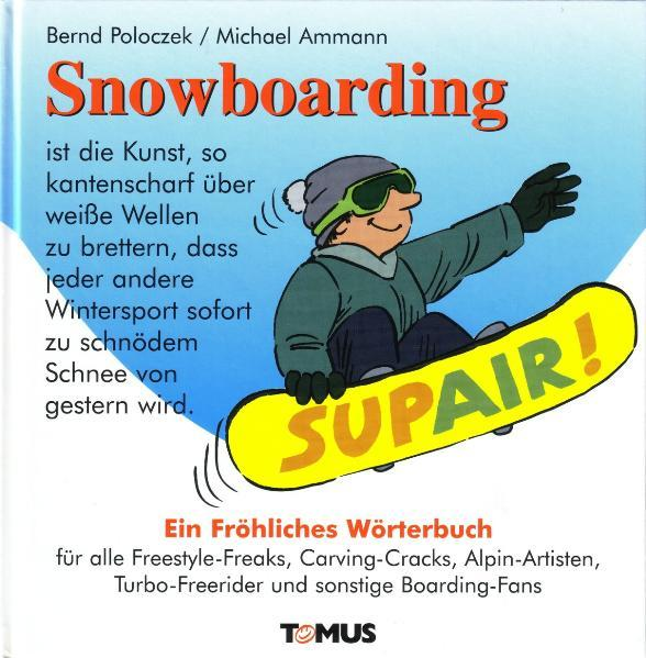 Snowboarding. Ein fröhliches Wörterbuch als Buch