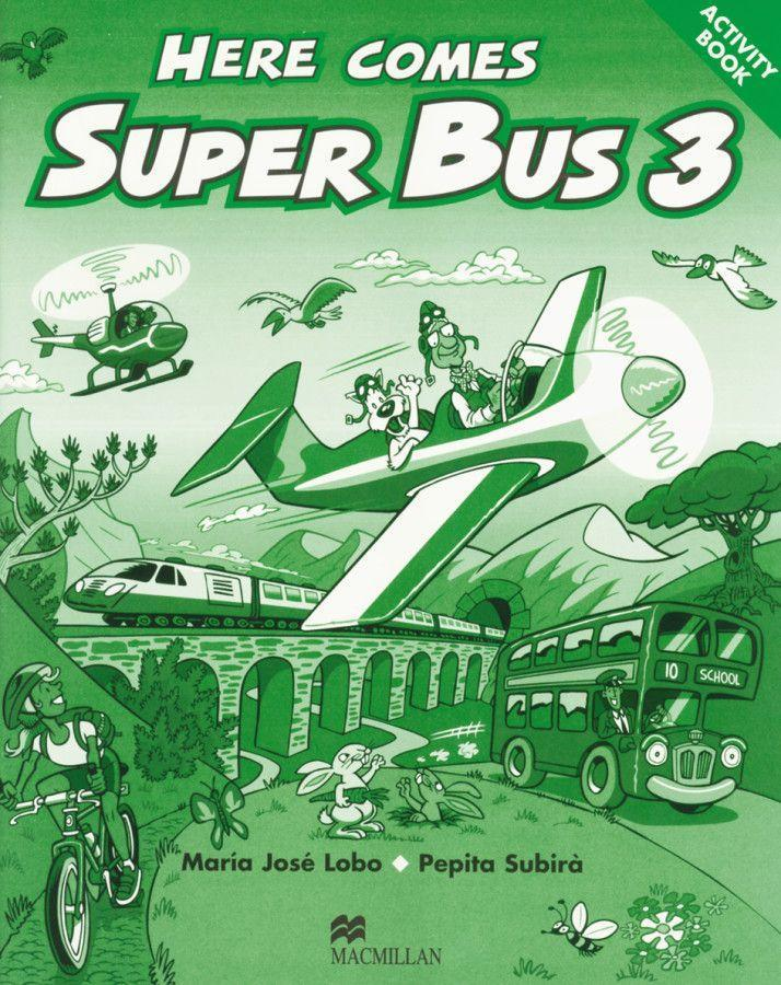 Here comes Super Bus. Level 3. Activity Book als Buch